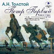 Cover-Bild zu Tolstoj, Aleksej: Pyotr Pervyj. Kniga 2 i 3 (Audio Download)
