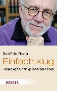 Cover-Bild zu Fischer, Ernst Peter: Einfach klug (eBook)