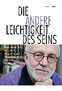 Cover-Bild zu Fischer, Ernst Peter: Die andere Leichtigkeit des Seins (eBook)