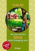 Cover-Bild zu Boie, Kirsten: Man darf mit dem Glück nicht drängelig sein