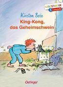 Cover-Bild zu Boie, Kirsten: King-Kong, das Geheimschwein