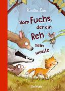 Cover-Bild zu Boie, Kirsten: Vom Fuchs, der ein Reh sein wollte