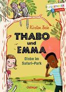 Cover-Bild zu Boie, Kirsten: Thabo und Emma. Diebe im Safari-Park