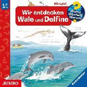 Cover-Bild zu Rübel, Doris: Wieso? Weshalb? Warum? Wir entdecken Wale und Delfine (Audio Download)