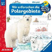 Cover-Bild zu Nieländer, Peter: Wieso? Weshalb? Warum? Wir erforschen die Polargebiete (Audio Download)