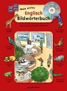 Cover-Bild zu gondolino Bildwörter- und Übungsbücher (Hrsg.): Mein erstes Englisch Bildwörterbuch + CD