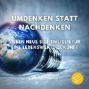Cover-Bild zu Herold, Thomas: Umdenken statt Nachdenken (Audio Download)
