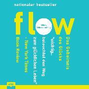Cover-Bild zu Csikszentmihalyi, Mihaly: Flow - Das Geheimnis des Glücks (Ungekürzt) (Audio Download)