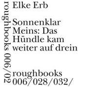 Cover-Bild zu Erb, Elke: Sonnenklar Meins: Das Hündle kam weiter auf drein