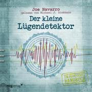 Cover-Bild zu Navarro, Joe: Der kleine Lügendetektor - Die Körpersprache des Datings