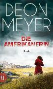 Cover-Bild zu Meyer, Deon: Die Amerikanerin (eBook)