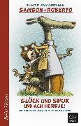 Cover-Bild zu Ambjørnsen, Ingvar: Samson und Roberto, Glück und Spuk und ach herrje! (eBook)