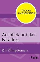 Cover-Bild zu Ambjörnsen, Ingvar: Ausblick auf das Paradies (eBook)