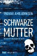 Cover-Bild zu Ambjørnsen, Ingvar: Schwarze Mutter (eBook)