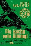 Cover-Bild zu Ambjørnsen, Ingvar: Die Rache vom Himmel (eBook)