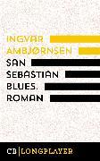 Cover-Bild zu Ambjørnsen, Ingvar: San Sebastian Blues. Roman (eBook)