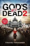 Cover-Bild zu Thrasher, Travis: God's Not Dead 2