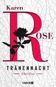 Cover-Bild zu Rose, Karen: Tränennacht