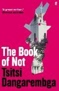 Cover-Bild zu Dangarembga, Tsitsi: The Book of Not (eBook)