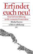 Cover-Bild zu Serres, Michel: Erfindet euch neu!
