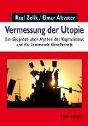 Cover-Bild zu Zelik, Raul: Vermessung der Utopie