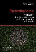 Cover-Bild zu Zelik, Raul: Paramilitarismo (eBook)
