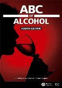 Cover-Bild zu Paton, Alexander (Hrsg.): ABC of Alcohol (eBook)