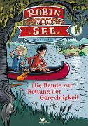 Cover-Bild zu Fasshauer, Ulrich: Robin vom See - Die Bande zur Rettung der Gerechtigkeit - Band 1