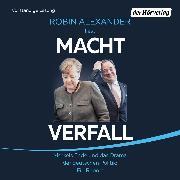 Cover-Bild zu Alexander, Robin: Machtverfall (Audio Download)