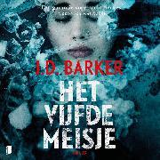 Cover-Bild zu Barker, J.D.: Het vijfde meisje (Audio Download)