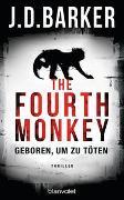 Cover-Bild zu Barker, J.D.: The Fourth Monkey - Geboren, um zu töten