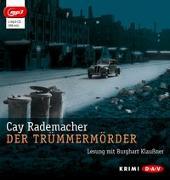 Cover-Bild zu Rademacher, Cay: Der Trümmermörder (mp3-Ausgabe)