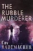 Cover-Bild zu Rademacher, Cay: The Rubble Murderer