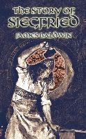Cover-Bild zu The Story of Siegfried (eBook) von Baldwin, James