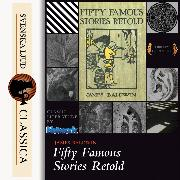Cover-Bild zu Fifty Famous Stories Retold (unabridged) (Audio Download) von Baldwin, James