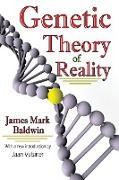 Cover-Bild zu Genetic Theory of Reality (eBook) von Baldwin, James Mark