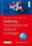 Cover-Bild zu Föller, Michael (Hrsg.): Ernährung - Physiologische und Praktische Grundlagen