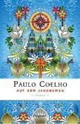 Cover-Bild zu Auf dem Jakobsweg von Coelho, Paulo