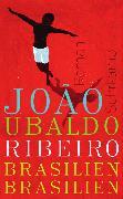 Cover-Bild zu Brasilien, Brasilien von Ribeiro, João Ubaldo