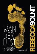Cover-Bild zu Solnit, Rebecca: Wanderlust (eBook)