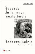 Cover-Bild zu Solnit, Rebecca: Records de la meva inexistència (eBook)
