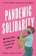 Cover-Bild zu Solnit, Rebecca (Vorb.): Pandemic Solidarity (eBook)