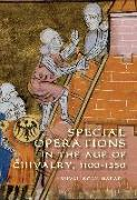Cover-Bild zu Special Operations in the Age of Chivalry, 1100-1550 (eBook) von Harari, Yuval Noah