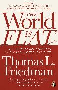 Cover-Bild zu The World Is Flat von Friedman, Thomas L.