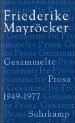 Cover-Bild zu Mayröcker, Friederike: Gesammelte Prosa