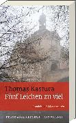 Cover-Bild zu Fünf Leichen zu viel von Kastura, Thomas