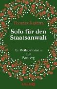 Cover-Bild zu Solo für den Staatsanwalt (eBook) von Kastura, Thomas