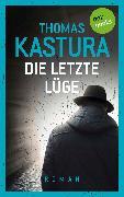 Cover-Bild zu Die letzte Lüge (eBook) von Kastura, Thomas