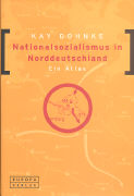 Cover-Bild zu Nationalsozialismus in Norddeutschland von Dohnke, Kay