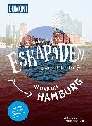 Cover-Bild zu 52 kleine und große Eskapaden rund um Hamburg von Sohr, Stefanie